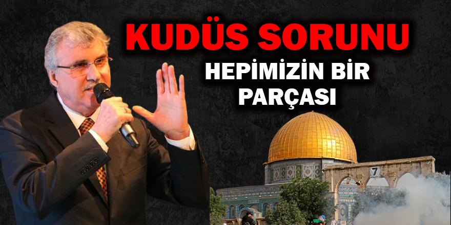Kudüs Sorunu Hepimizin Bir Parçası