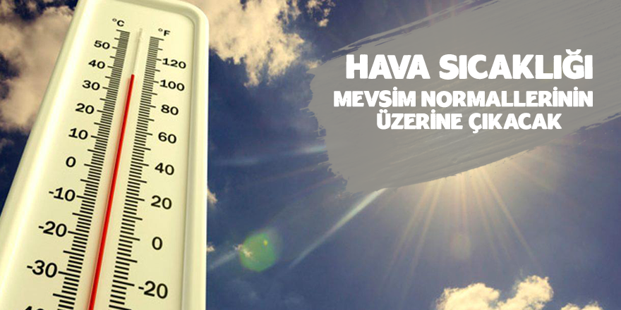 Hava Sıcaklığı 8 Derece Artacak