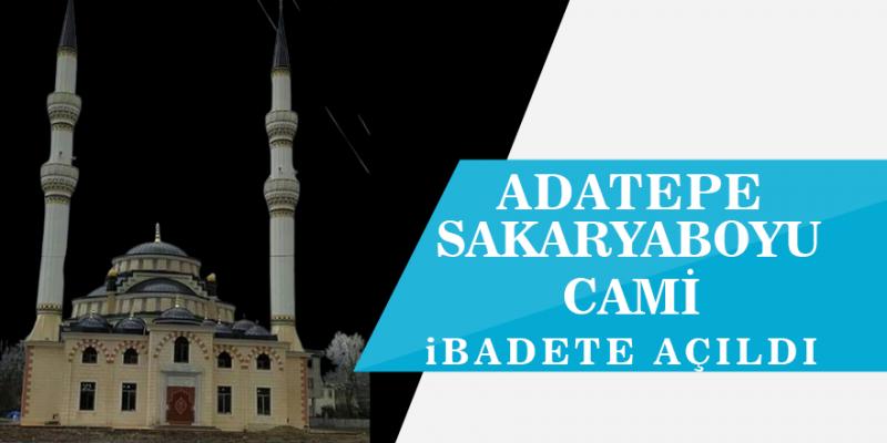 Adatepe Mahallesi'ne yeni Camii