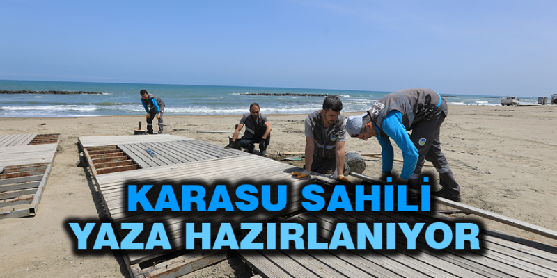 Büyükşehir Karasu'yu Yaza Hazırlıyor