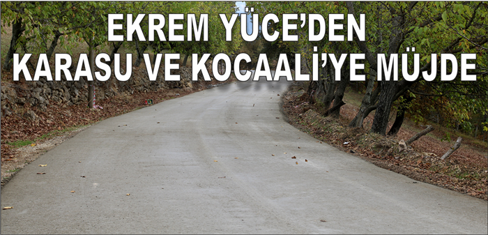 Karasu ve Kocaali'ye 46 km Yol